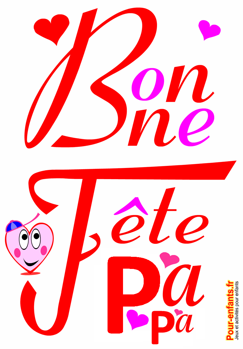 Bonne f te papa dessin imprimer texte fete des p res dessins pour papas gratuit - Fetes des peres 2016 ...